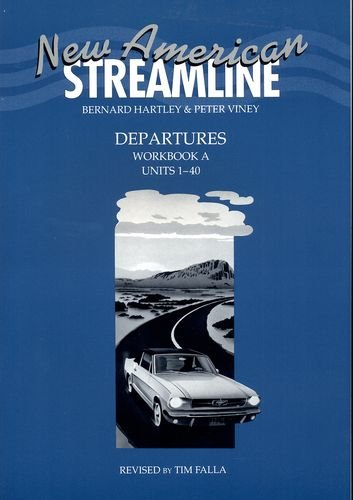 New American Streamline Departures Workbook A (Units 1-40)