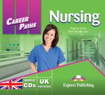 Career Paths: Nursing Audio CDs (set of 2)