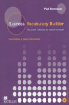 Business Vocabulary Builder. Intermediate to Upper-Intermediate (+ Audio CD)
