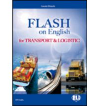 E.S.P. Flash on English for Transport and Logistics Coursebook