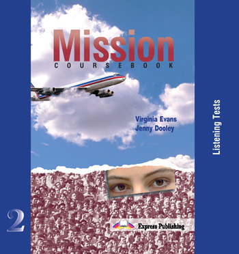 Mission 2 Class Audio CDs (set of 5)