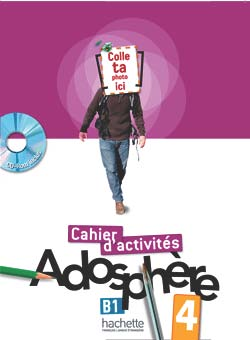 Adosphere 4 - Cahier d'activites + CD-Rom