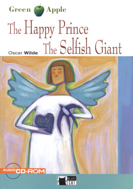 Green Apple Starter: The Happy Prince and The Selfish Giant with Audio / CD-ROM