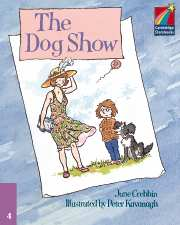 Cambridge Storybooks Level 4 The Dog Show
