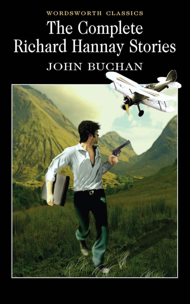 Buchan J. The Complete Richard Hannay Stories