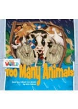 Our World Readers Level 1: Too Many Animals (Big Book)