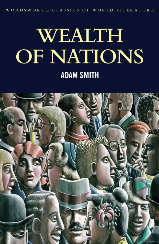 Smith A. The Wealth Of Nations