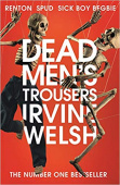 Welsh Irvine. Dead Men's Trousers