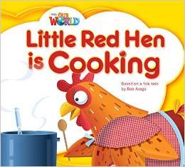Our World Readers Level 1: Little Red Hen is Cooking