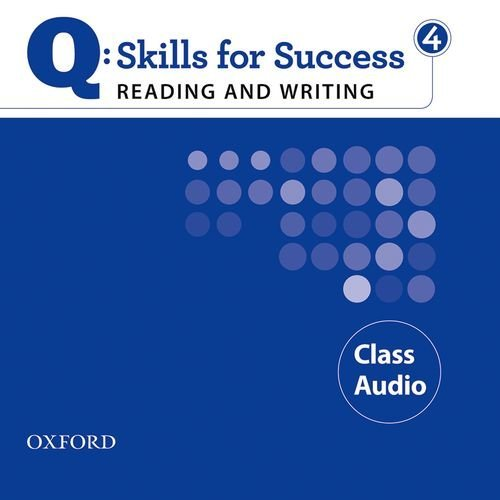 Q: Skills for Success Reading and Writing 4 Class Audio CDs (2)
