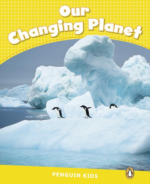 Penguin Kids 6 Our Changing Planet