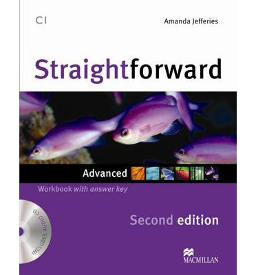 Straightforward (Second Edition) Advanced  Workbook with Key + CD