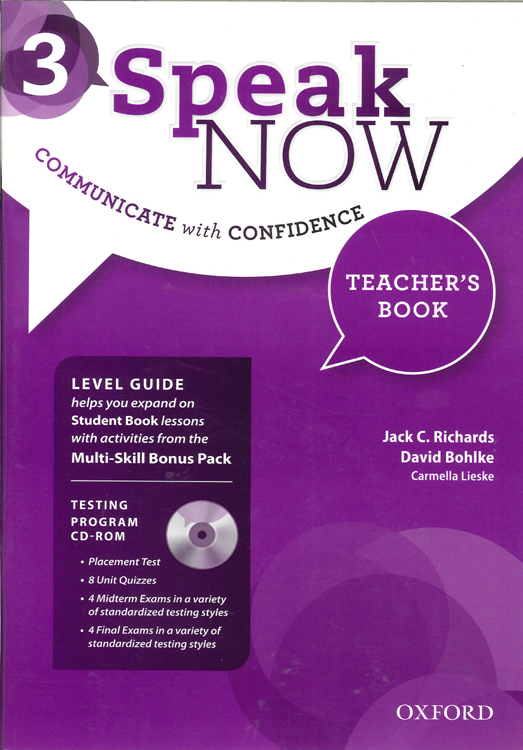 Speak Now 3 Teacher's Book with Testing CD-ROM and Online Practice