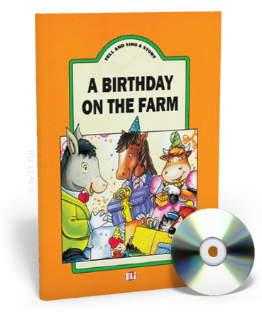 Tell And Sing A Story: A Brithday on the Farm: Teacher's Book + CD