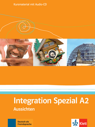 Aussichten A2 Integration Spezial - Kursmaterial mit Audio-CD