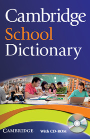 Cambridge School Dictionary Paperback