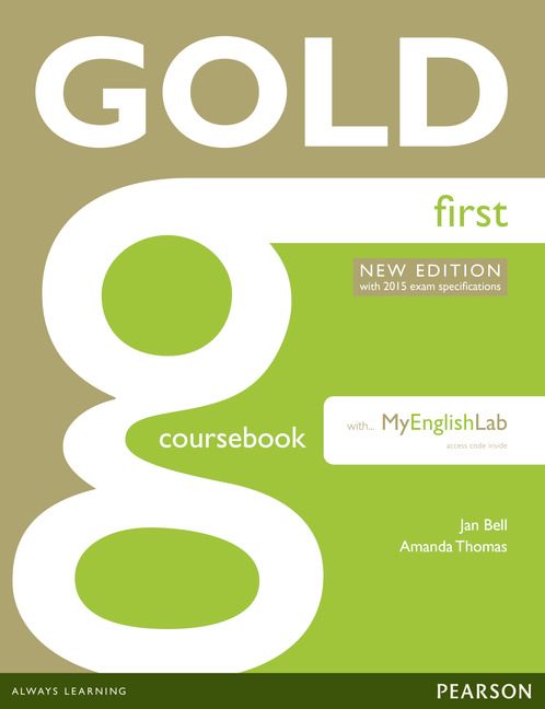 Gold First New Edition (with 2015 exam specifications) Coursebook with MyLab Pack