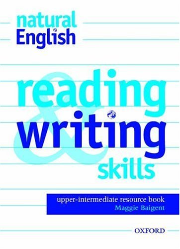 natural English Upper-Intermediate Reading and Writing Skills