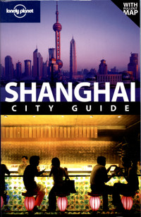 Shanghai (City Travel Guide)