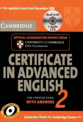 Cambridge Certificate in Advanced English 2 for updated exam Self-study Pack (Student's Book with answers and Audio CDs (2))