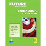 Future 2 Workbook with Audio CD