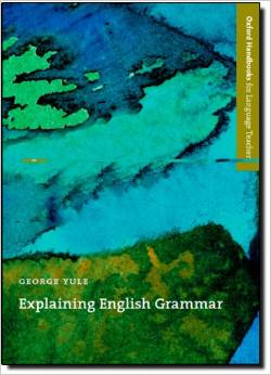Explaining English Grammar