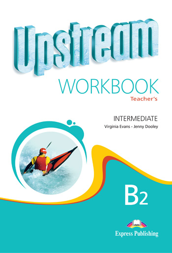 Upstream Intermediate B2 Revised Edition Workbook (Teacher's - overprinted)