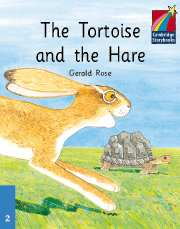 Cambridge Storybooks Level 2 The Tortoise and the Hare