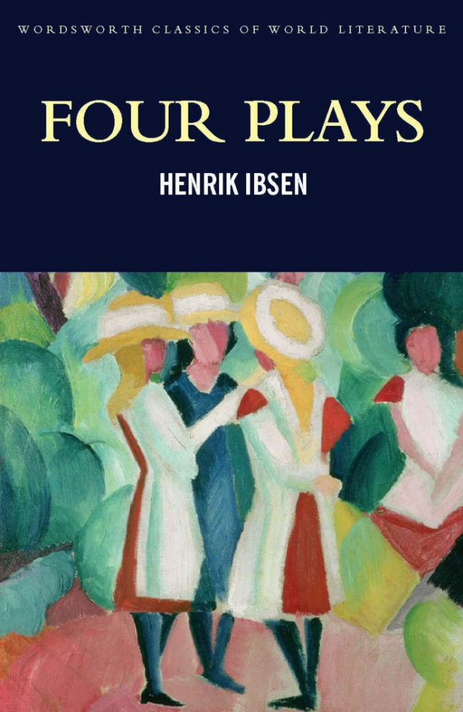 Ibsen H. Four Plays