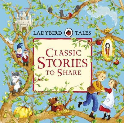Ladybird Tales:  Classic Stories to Share