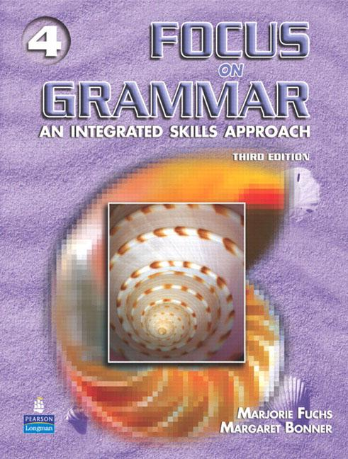 Focus on Grammar 3rd Edition Level 4 Students' Book