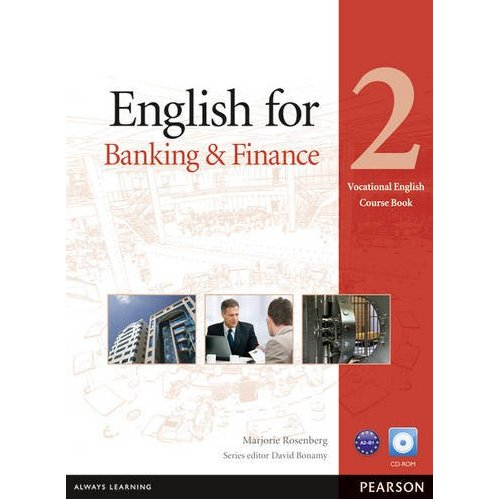 Vocational English Level 2 (Pre-intermediate) English for Banking and Finance Coursebook (with CD-ROM)