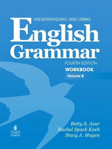 Understanding & Using English Grammar International 4th Edition (Azar Grammar Series)  Workbook B (with Answer Key)