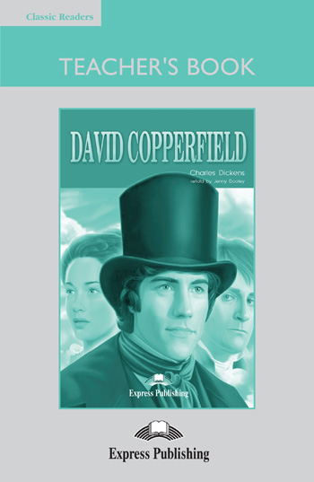 Classic Readers Level 3 David Copperfield Teacher's Book