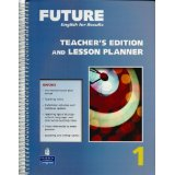 Future 1 Teacher's Edition and Lesson Planner