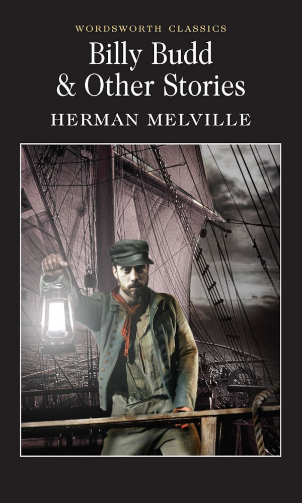 Melville H. Billy Budd & Other Stories
