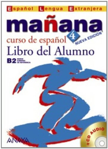 Manana 4. Libro del Alumno + CD Audio