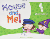 Mouse and Me! 1 Student's Book Pack