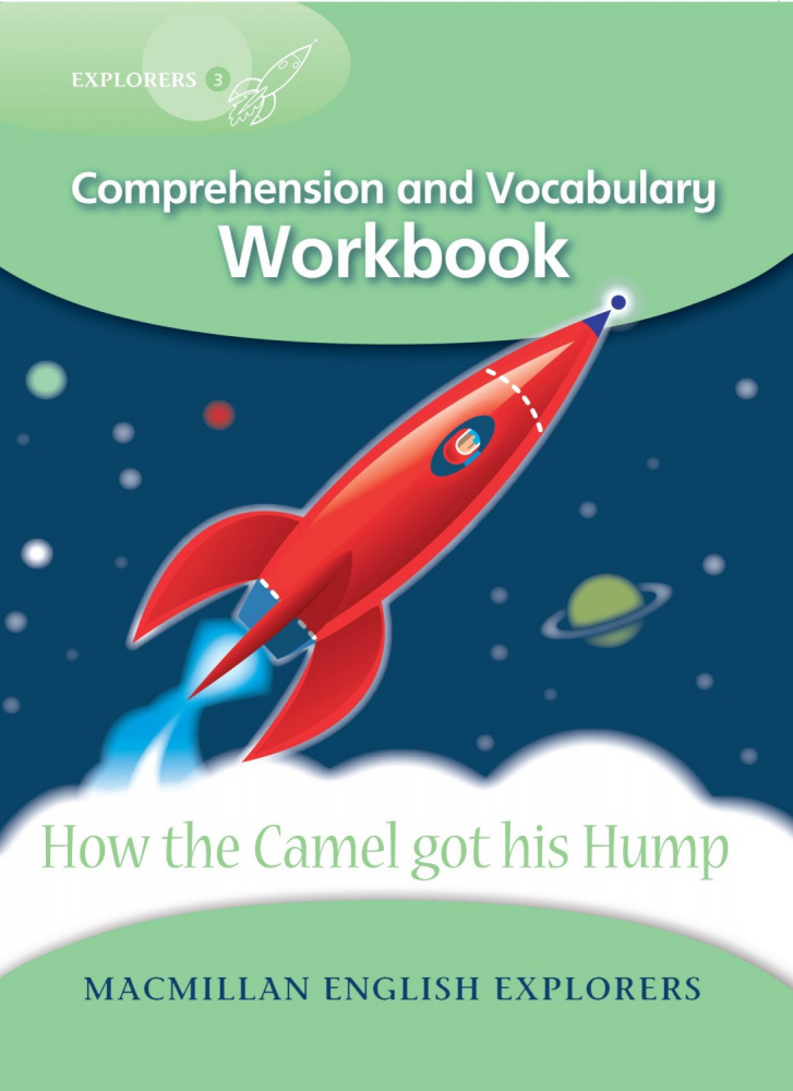 Explorers 3: How the Camel got his Hump - Workbook