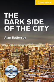 The Dark Side of the City (with Audio CD)