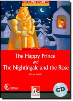 Red Series Classics Level 1: The Happy Prince and The Nightingale and the Rose + CD