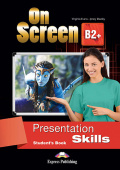 On Screen Revised B2+ Presentation Skills Student's Book