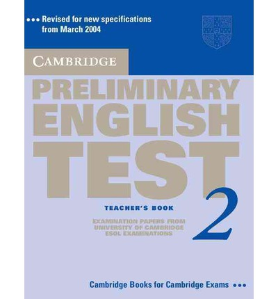 Cambridge Preliminary English Test 2 Teacher's Book