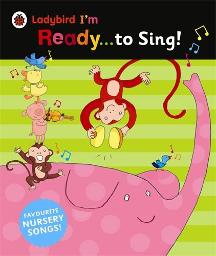 Ladybird I'm Ready To Read:  I'm Ready to Sing (Big Book)