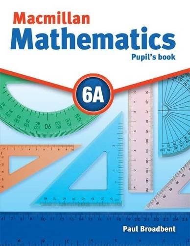 Macmillan Mathematics 6A Pupil's Book Pack