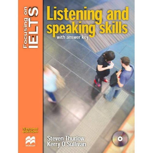 Focusing on IELTS: Listening and Speaking Skills with key + Audio CD Pack