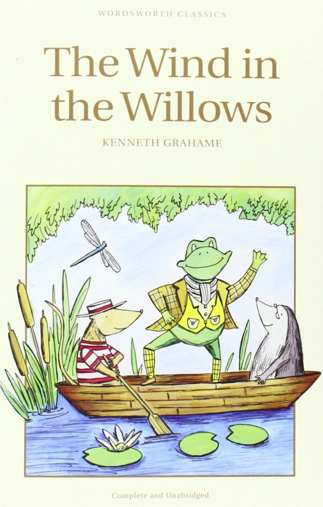 Grahame K. Wind in the Willows