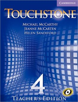 Touchstone Level 4 Teacher's Edition with Audio CD