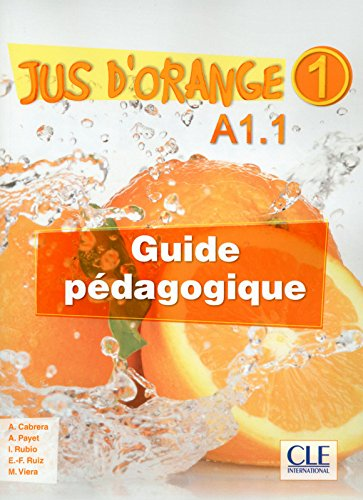 Jus d'orange 1 - Guide pedagogique