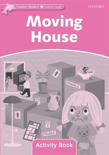 Dolphin Readers Starter Moving House - Activity Book